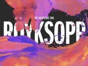 the inevitable end Royksopp