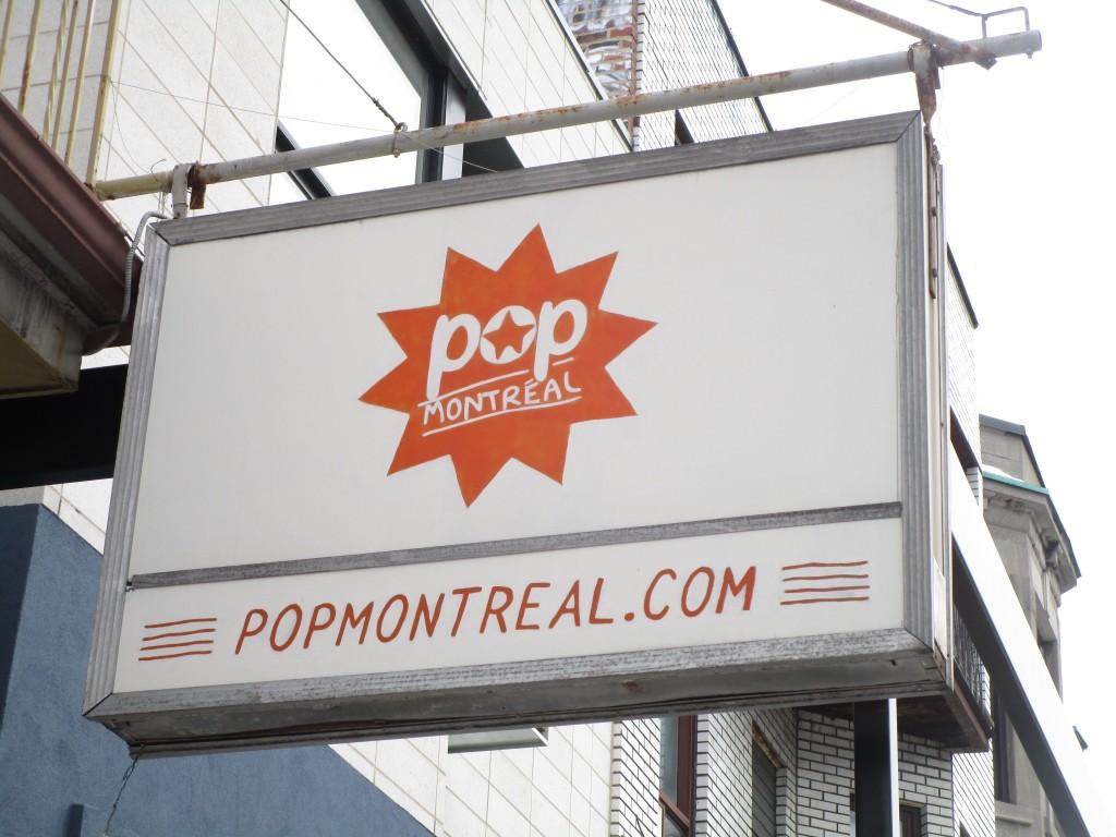 Pop Montreal sign. Mile End. Photo Rachel Levine