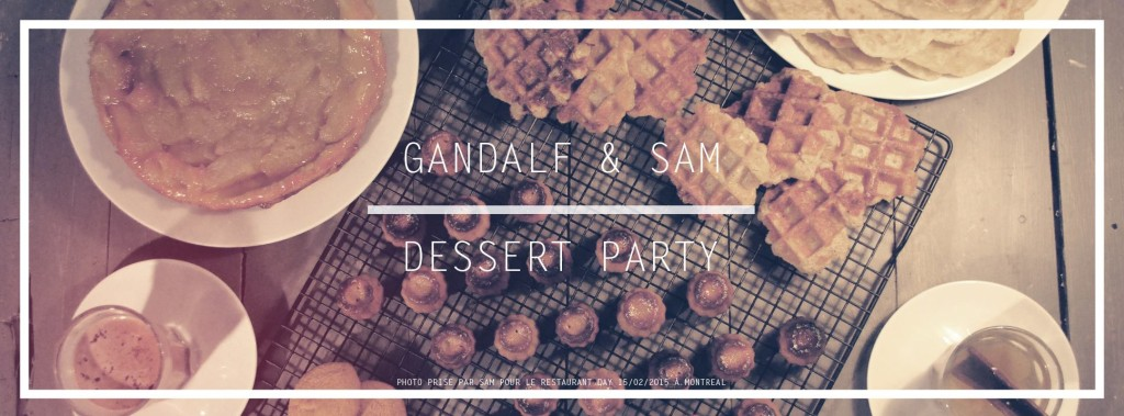 Gandalf and Sam Dessert Party