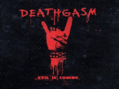 Deathgasm - Evil Is Coming