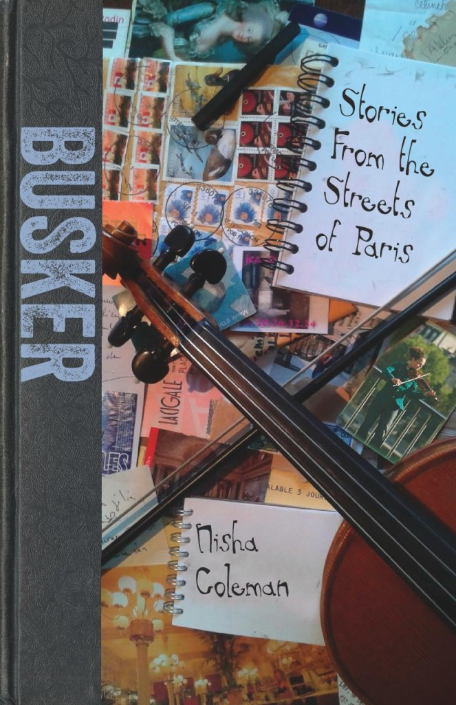Book Cover. Busker. From the Streets of Paris. Nisha Coleman.