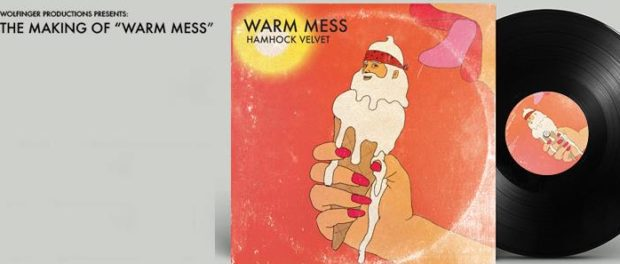 The Making of Warm Mess banner