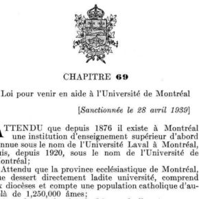 1939: Duplessis and Godbout Rescue UdeM & Other Quebec Curios