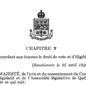 1940: Votes for Women & Other Quebec Curios